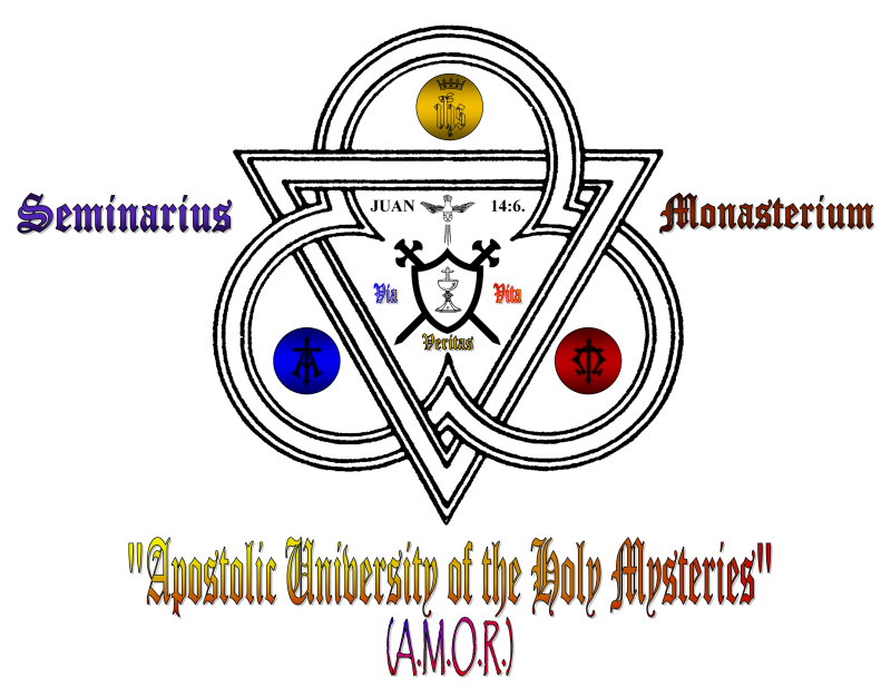 """APOSTOLIC UNIVERSITY OF THE HOLY MYSTERIES"" (A.M.O.R.)"