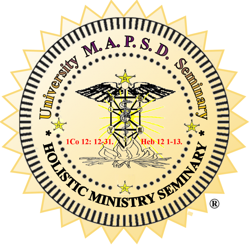 M.A.P.S.D. HOLISTIC MINISTRY SEMINARY